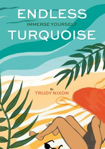 Book Cover Endless Turquoise by Trudy Nixon